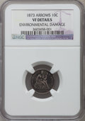 Seated Dimes, 1873 10C Arrows -- Environmental Damage -- NGC Details. VF. NGCCensus: (2/159). PCGS Population (0/216). Mintage: 2,378,50...