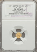 California Fractional Gold: , 1871 25C Liberty Octagonal 25 Cents, BG-765, R.3, -- Obv Scratched-- NGC Details. AU. NGC Census: (0/42). PCGS Population ...