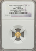 California Fractional Gold, 1856 25C Liberty Round 25 Cents, BG-230, Low R.4, -- Damaged,Scratches -- NGC Details. UNC. NGC Census: (0/18). PCGS Popul...