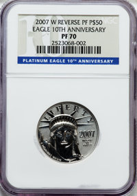 2007-W $50 Half-Ounce Reverse Proof Platinum Eagle, 10th Anniversary PR70 NGC. NGC Census: (2621). PCGS Population (921)...