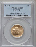 Modern Issues: , 1997-W G$5 Franklin D. Roosevelt Gold Five Dollar MS69 PCGS. PCGS Population (1578/222). NGC Census: (371/445). Mintage: 11...
