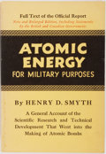 Books:Science & Technology, Henry D. Smyth. Atomic Energy for Military Purposes. Princeton University, 1946. Sixth printing. Cloth edition. Publ...