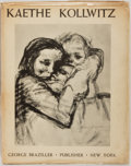 Books:Art & Architecture, Kaethe Kollwitz. New York: George Braziller, 1951. First edition. Features plates of the artist's woodcuts, lithographs ...