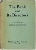 Books:Business & Economics, Craig B. Hazlewood. The Bank and Its Directors. New York:Ronald Press Company, [1929]. First edition. Publisher's b...
