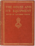 Books:Furniture & Accessories, Lawrence Weaver, editor. The House and Its Equipment.London: Country Life, [n.d., 1911]. Quarto. Publisher's cloth....
