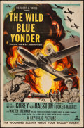 "Movie Posters:War, The Wild Blue Yonder (Republic, 1951). One Sheet (27"" X 41""). War.. ..."