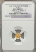 California Fractional Gold: , 1863 25C Liberty Round 25 Cents, BG-820, R.5, -- Obv Scratched --NGC Details. UNC. NGC Census: (0/6). PCGS Population (2/1...