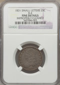 Bust Quarters: , 1831 25C Small Letters -- Improperly Cleaned -- NGC Details. Fine. B-4. NGC Census: (7/535). PCGS Population (7/538). Mint...