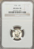 Mercury Dimes, 1936 10C MS68 ★ Full Bands NGC....