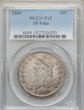 Bust Half Dollars: , 1809 50C III Edge Fine 15 PCGS. PCGS Population (7/160). NGCCensus: (1/97). Numismedia Wsl. Price for problem free NGC/PC...