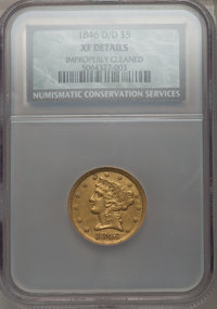 1846-D/D $5 -- Improperly Cleaned -- NCS. XF Details. Variety 17-J....(PCGS# 8229)