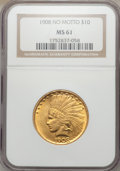 Indian Eagles, 1908 $10 No Motto MS61 NGC....