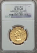Liberty Eagles, 1850-O $10 -- Improperly Cleaned -- NGC Details. AU. Variety 1....