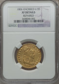 Early Half Eagles, 1806 $5 Round Top 6, 7x6 Stars -- Repaired -- NGC Details. XF.BD-6, R.2....