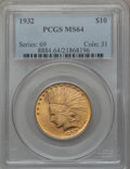 Indian Eagles, 1932 $10 MS64 PCGS....
