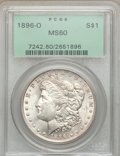 Morgan Dollars, 1896-O $1 MS60 PCGS. VAM-7....