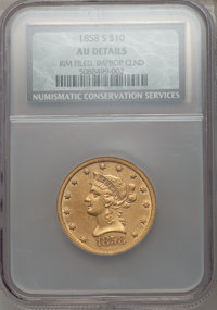 1858-S $10 -- Rim Filed, Improperly Cleaned -- NCS. AU Details....(PCGS# 8627)