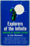 Books:Science Fiction & Fantasy, Sam Moskowitz. SIGNED/INSCRIBED. Explorers of the Infinite: Shapers of Science Fiction. Cleveland: World Publishing,...