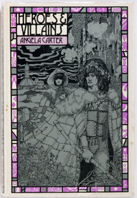 Angela Carter. Heroes and Villains. New York: Simon and Schuster, [1969]. First edition, first