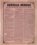 Miscellaneous:Broadside, [Texas Rangers]. Confederate States Broadside: General Ordersfor the 23d Brigade, Texas State Troops....