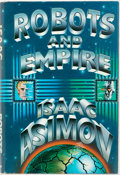 Books:Science Fiction & Fantasy, Isaac Asimov. SIGNED. Robots and Empire. Doubleday: Garden City, 1985. First edition. Signed by the author on the ...
