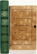 Books:Americana & American History, William Jay. The Mexican War: A Review of the Causes andConsequences. Boston: American Peace Society, 1850. Publish...