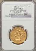 Liberty Eagles, 1856-O $10 -- Improperly Cleaned -- NGC Details. AU. Variety 3....