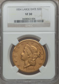Liberty Double Eagles, 1854 $20 Large Date VF30 NGC....