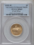 Modern Issues, 1995-W G$5 Civil War Gold Five Dollar MS69 PCGS. Ex: U.S. VaultCollection. PCGS Population (1131/152). NGC Census: (250/53...