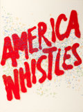Prints:Contemporary, ED RUSCHA (American, b. 1937). America Whistles (from theportfolio America: The Third Century), 1975. Screenpri...