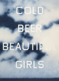 Prints:Contemporary, ED RUSCHA (American, b. 1937). Cold Beer Beautiful Girls,2009. Lithograph in colors. 35 x 25 inches (88.9 x 63.5 cm) si...