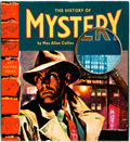 Books:Books about Books, [Books About Books]. Max Allan Collins. The History of Mystery. Portland: Collectors Press, 2001. First American edi...