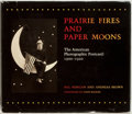 Books:Photography, Hal Morgan and Andreas Brown. Prairie Fires and Paper Moons; The American Photographic Postcard: 1900-1920. Boston: ...