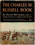 Books:Art & Architecture, Harold McCracken. The Charles M. Russell Book. Garden City: Doubleday, 1957. First trade edition. Folio. 236 pages. ...