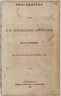 Books:Americana & American History, [Concord Anti-Slavery Society]. Proceedings of the N. H.Anti-Slavery Convention. Held in Concord on the 11th and...