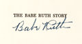 "Autographs:Others, 1948 Babe Ruth Signed ""The Babe Ruth Story"" Book, PSA/DNA Mint 9...."