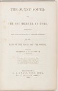 Books:Literature Pre-1900, [Pro-Slavery Response to Uncle Tom's Cabin]. J. H. Ingraham.The Sunny South. Or, The Southerner at Ho...