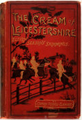 Books:Sporting Books, [Sporting]. [Edward] Pennell-Elmhirst. The Cream ofLeicestershire. Eleven Seasons' Skimmings, Notable Runs andIn...