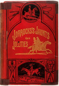 Books:Literature Pre-1900, [Robert Smith Surtees]. Jorrocks's Jaunts and Jollities.London: Routledge, [n.d. circa 1900]. Illustrated. New Edit...