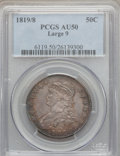 Bust Half Dollars: , 1819/8 50C Large 9 AU50 PCGS. PCGS Population (21/85). NGC Census:(0/0). ...