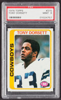 Football Cards:Singles (1970-Now), 1978 Topps Tony Dorsett #315 PSA Mint 9....