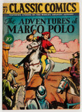 Golden Age (1938-1955):Classics Illustrated, Classic Comics #27 The Adventures of Marco Polo - First Edition (Gilberton, 1946) Condition: FN/VF....