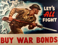 """Political:Posters & Broadsides (1896-present), [World War II]. """"Let's All Fight"""" - Buy War Bonds. US Government Printing Office, 1942. Measures approximately 2..."""