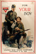 "Political:Posters & Broadsides (1896-present), [World War I]. ""For Your Boy"". Poster advertising the United War Work Campaign. Ca. 1918. Mounted to foam backin..."