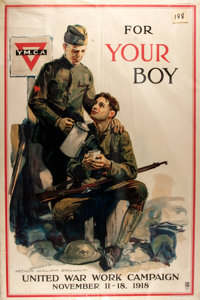 "[World War I]. ""For Your Boy"". Poster advertising the United War Work Campaign. Ca"