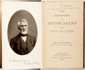 Books:Americana & American History, Rev. Austin Willey. The History of the Antislavery Cause inState and Nation. Portland, Maine: Brown Thurston and Ho...