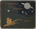Books:Science Fiction & Fantasy, (John Ames) J.A. Mitchell. SIGNED. The Romance of the Moon.New York: Henry Holt, 1886. First edition. Signed by the...