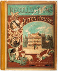 Books:Children's Books, C. Auton. Recollections of Auton House; A Book For Children.Boston: Houghton Mifflin, 1881. First edition. Square O...