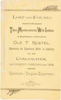 Miscellaneous:Booklets, Ole T. Nystel. Lost and Found; or Three Months with the Wild Indians....