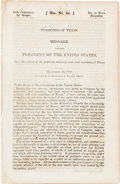 Miscellaneous:Booklets, [Henry M. Morfit]. Condition of Texas. Message from thePresident of the United States, Upon the subject of ...